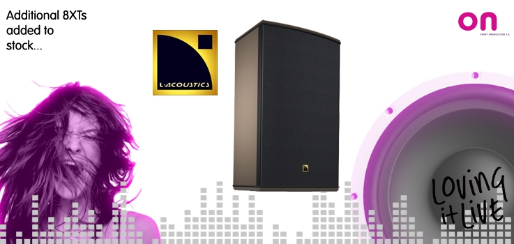On stocks up with more L-Acoustics 8XT