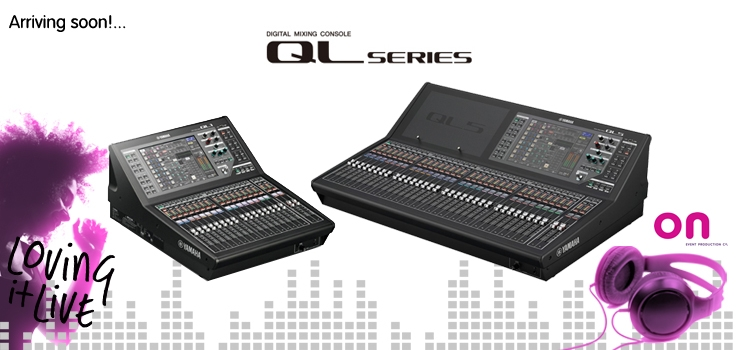 Yamaha QL1 & QL5 digital audio consoles arriving soon!